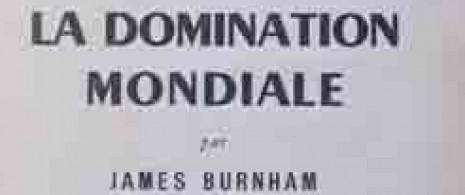pour-la-domination-mondiale-james-burnham
