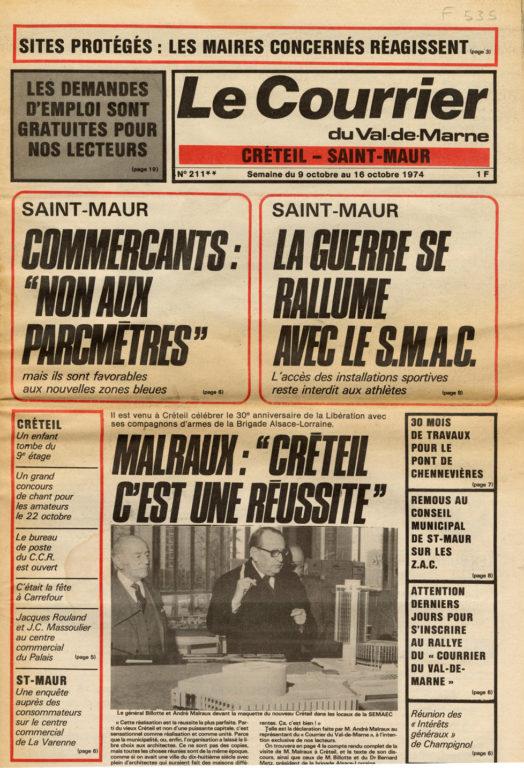 Image of D/1974.10.16 — «Le Courrier du Val-de-Marne», 9 – 16 octobre 1974, n° 211, p. 1 et 5. «Il est venu à Créteil célébrer le 30e anniversaire de la Libération avec ses compagnons d'armes de la Brigade Alsace-Lorraine.» Malraux: «Créteil, c'est une réussite.»