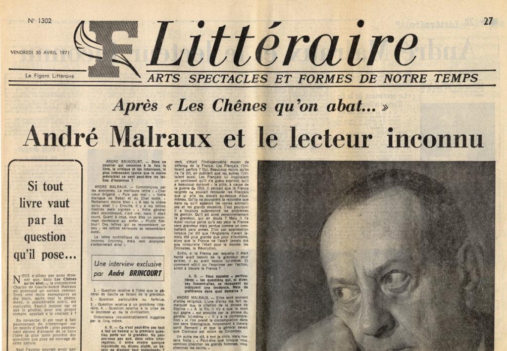 """Image of E/1971.04.30 — «Le Figaro Littéraire», 30 avril 1971, n° 1302, p. 27-28.  André Brincourt: «Après """"Les Chênes qu'on abat…"""" – André Malraux et le lecteur inconnu»."""