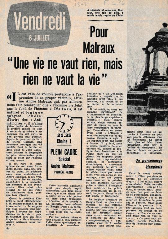 """Image of «Télé 7 Jours» – Programme du vendredi 6 juillet 1973 – 21 h. 35 – Chaîne 1 – «Plein cadre – Spécial André Malraux», première partie J.-B. Jeener: «Pour Malraux, """"Une vie ne vaut rien, mais rien ne vaut la vie"""".»"""