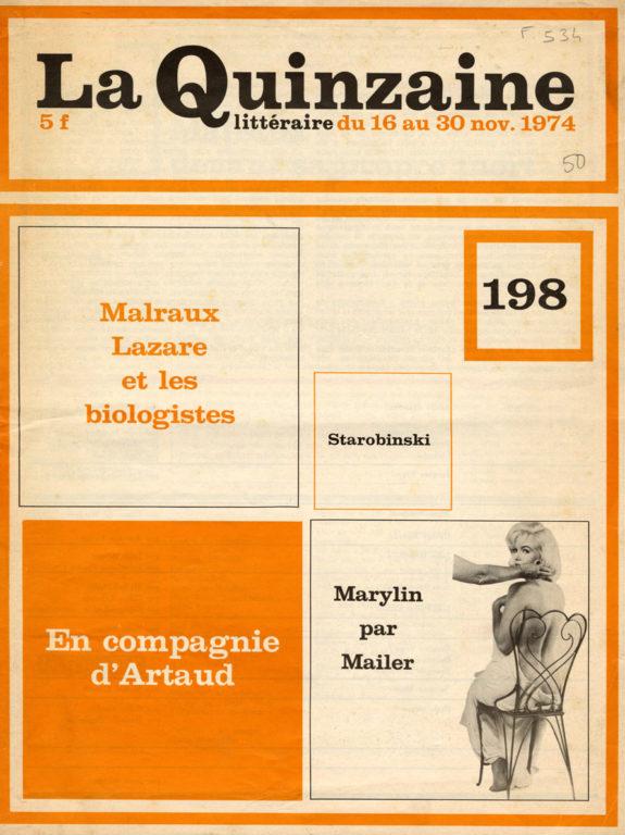 Image of «La Quinzaine littéraire», 16 – 30 novembre 1974, n° 198, p. 3 et 5. Maurice Nadeau: «Malraux devant sa propre mort».