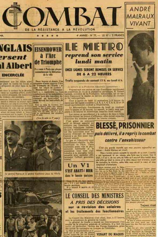 Image of «André Malraux vivant. Blessé, prisonnier puis délivré, il a repris le combat contre l'envahisseur», «Combat», 9 septembre 1944, p. 1 et 2.