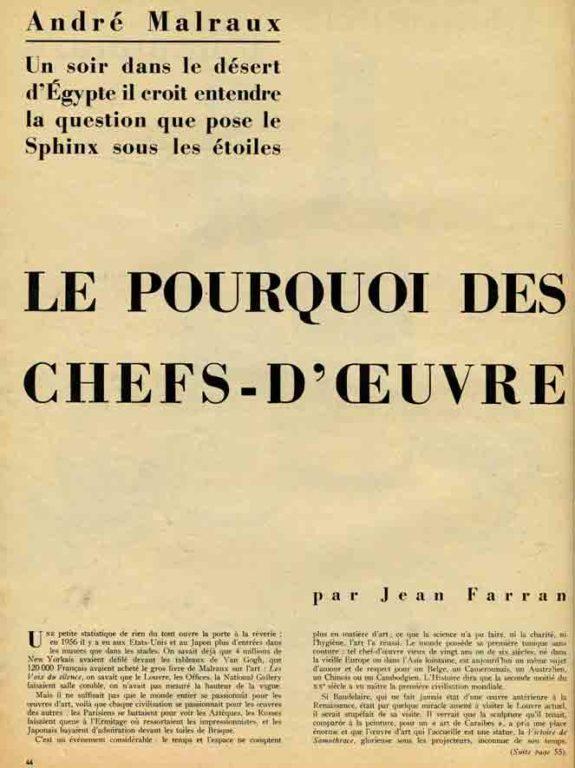 Image of Jean Farran: «André Malraux – Un soir dans le désert d'Egypte il croit entendre la question que pose le Sphinx sous les étoiles: Le pourquoi des chefs-d'œuvre», «Paris Match», n° 451, 30 novembre 1957, p. 44-57.