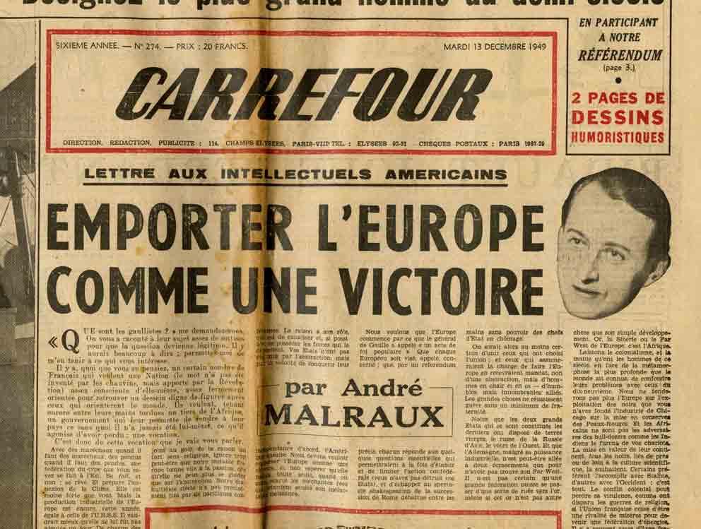 Image of A/1949.12.13 — André Malraux: «Lettre aux intellectuels américains – Emporter l'Europe comme une victoire», «Carrefour», n° 274, 13 décembre 1949,  p. 1 et 3.