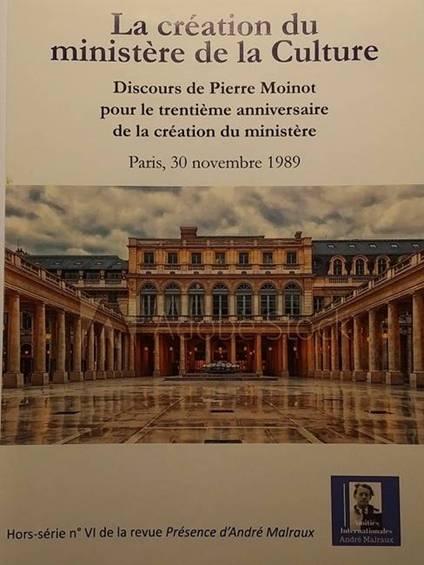 Image of Jean-René Bourrel [édit.], «La création du ministère de la Culture», discours de Pierre Moinot du 30 novembre 1989. (PAM-HS 6)